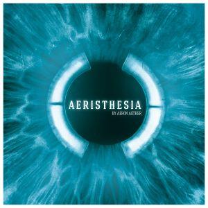 Aeron Aether - Aeristhesia 003