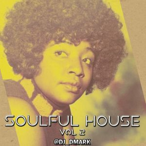 Soulful House Vol. 2