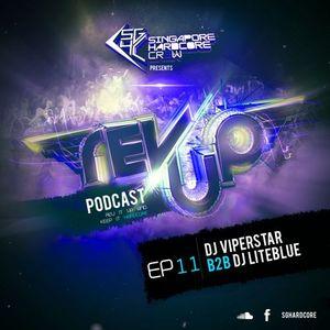 SGHC Rev Up Podcast EP 11 - DJ ViperStar b2b DJ Liteblue
