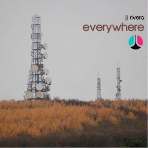 Everywhere - JJ Rivera