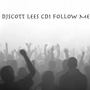 DJScott Lees CD1 Follow ME (Groove Technicians)