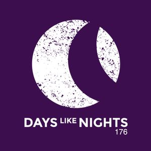 DAYS like NIGHTS 176