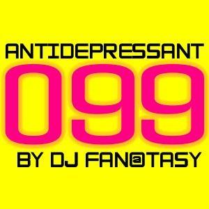DJ FAN@TASY - ANTIDEPRESSANT radioshow #099