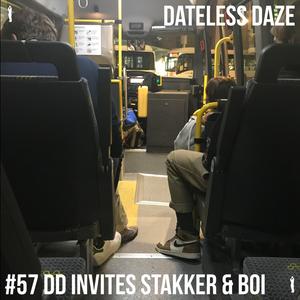 Dateless Daze - #57 DE STAKKER VAN STRATEM & DE BOI VAN EKSAARDE-DORP