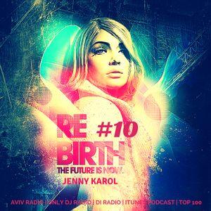 Jenny Karol - ReBirth.The Future is Now! #10