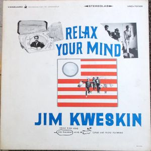 Jim Kweskin ‎– Relax Your Mind   1966