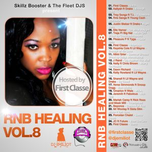 RNB Healing Vol.8 Hosted by First Classe