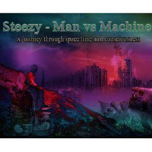 Steezy - Man Vs Machine Psytrance Mix