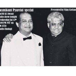 Dil Ki Awaaz Radio Show - Laxmikant Pyarelal special - Jul 13 Presented by Vijay on AM 1550 RZ