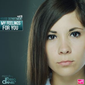 "HD:""My Feelings For You""mixedby Daniel Rosso"
