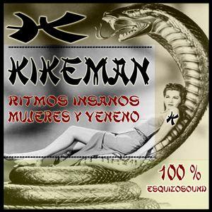 KIKEMAN- Ritmos Insanos,Mujeres y Veneno. Live @ Gendemik 3