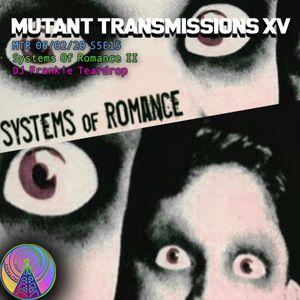 MTR Systems of Romance Special II with DJ Frankie Teardrop -> HOUR 1<-