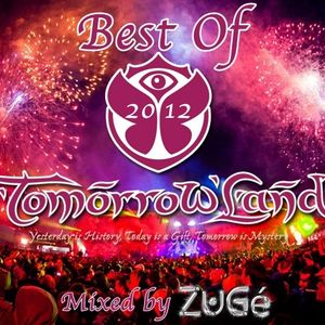 Best Of Tomorrowland 2012 - Mixed By ZuGé (2012)