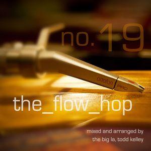 The Flow Hop #19