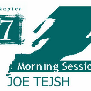 MORNING SESSIONS CHAPTER 7 BY JOE TEJSH