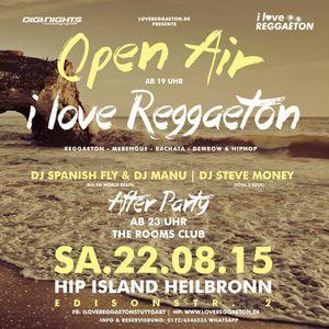 I LOVE REGGAETON @HIP ISLAND 2.0 HEILBRONN - 22.08.2015 - Promomix by DJ Steve Money