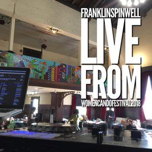 franklinspinwell - livefromwomencandofestival (house music)