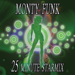 Monty Funk - 25min Starmix for Mixmag Creamfields DJ Comp