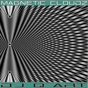 DJ Q^ART - Magnetic Cloudz