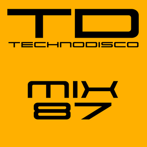 Technodisco Mix 87 - January 2017