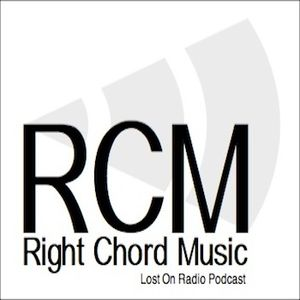 Episode Six The Right Chord Music 'Lost On Radio' Podcast