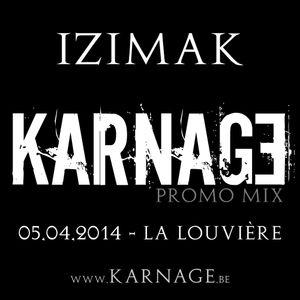 Izimak - Promo mix KARNAGE 2 Years