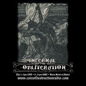 Infernal Obliteration Episode 110, 8-Oct -2015 @ Core of Destruction Radio