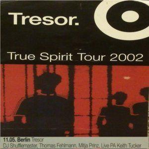 "Shufflemaster (part 2) at ""True Spirit"" at Tresor (Berlin - Germany) - 11 May 2002"