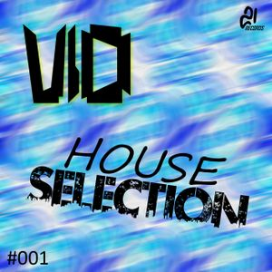V!o - House Selection #001