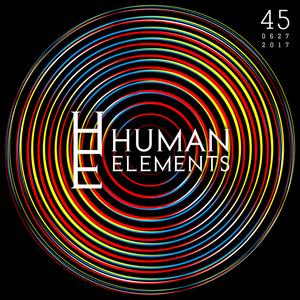Human Elements Podcast #45 - June 2017 with Makoto & Velocity