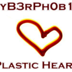 CyB3rPh0b1a {PlaSt1c H3aRt}
