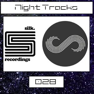 Night Tracks 028: Silk/Solace Recordings Guest Mix