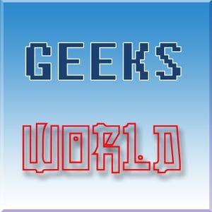 GEEKS WORLD 39. 2018.11.09 - Rétro #3