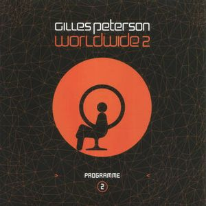 Searching For The Perfect Beat… Gilles Petersons Worldwide Radio Show / Tribute Mix