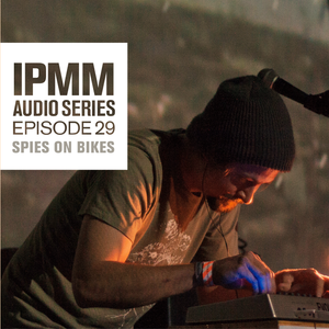 IPaintMyMind Audio Series: Episode 29 - Spies On Bikes