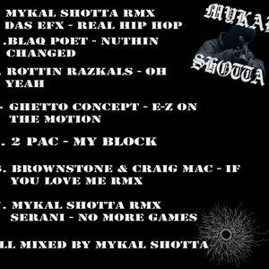 Mykal Shotta Real Hip Hop Mini Mix