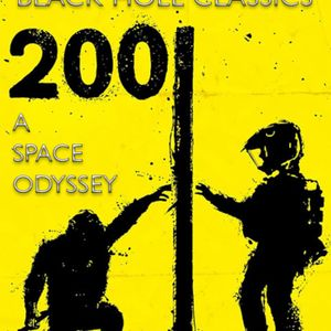 BLACK HOLE CLASSICS #2 - 2001: A Space Odyssey - 7.6.15