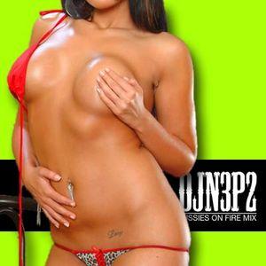 DJ N3P2 - Pussies on fire dj mix 09 2009