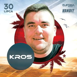 DJ KROS live at EUFORIA FESTIVAL Boszkowo (30.07.2016)