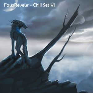 FauxReveur - Chill Set VI