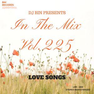 Dj Bin - In The Mix Vol.225