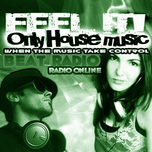 FEELIT! Only House Music Radio Show 20ABRIL 2012