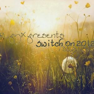 Ripy_X presents Switch On 2012 August