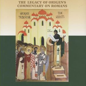 Thomas Scheck | Origen and the History of Justification