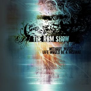 The RBM Show - 71st Episode