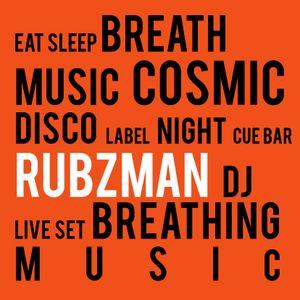 Rubzman @ Cosmic disco Label night