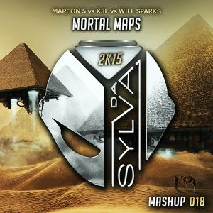 Maroon 5 Vs K3l Vs Will Sparks - Mortal Maps (Da Sylva Mashup)
