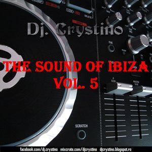 Dj. Crystino - The sound of Ibiza vol. 5