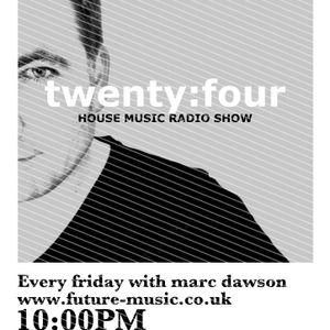 twenty:four house music radio show sept 30th part 2