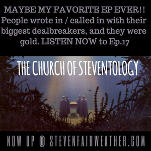 THE CHURCH OF STEVENTOLOGY EP. 17